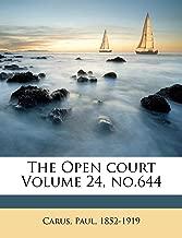 The Open Court Volume 24, No.644