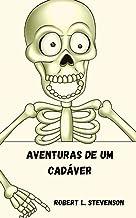 Aventuras de um cadáver (Portuguese Edition)
