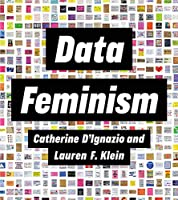 Data Feminism Front Cover
