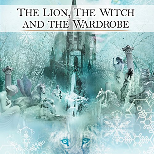 The Lion, the Witch and the Wardrobe (Audio Drama)