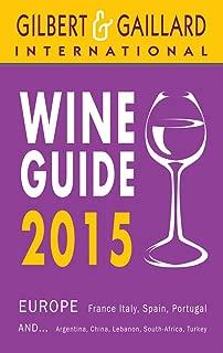 Gilbert & Gaillard Wine Guide 2015