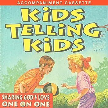 Kids Telling Kids [Accompaniment Trax]