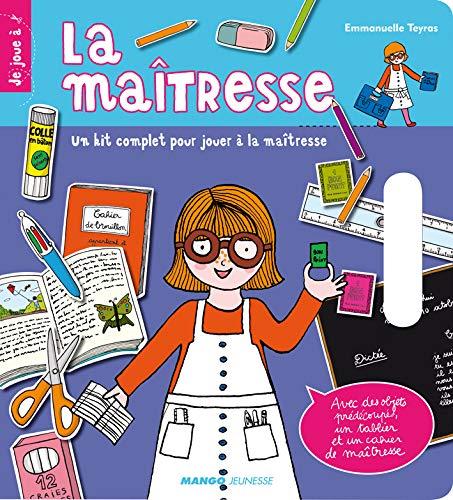 La maîtresse: Un kit complet pour jouer à la maîtresse