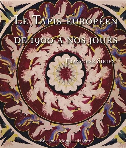 Le tapis européen de 1900 à nos jours