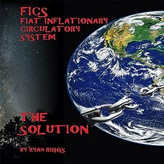 FICS Fiat Inflationary Circulatory System audiobook cover art
