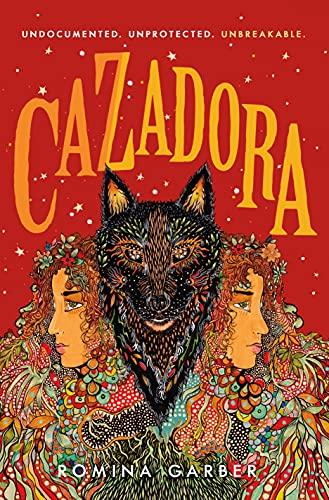 Cazadora: A Novel (Wolves of No World Book 2) (English Edition)