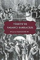 Türkiye'de Yabanci Bankacilik
