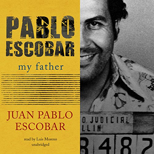 Pablo Escobar: My Father audiobook cover art