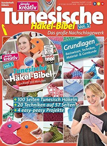 simply kreativ - Tunesische Häkel-Bibel Volume 1: Das große Nachschlagewerk für Einsteiger: Grundlagen des tunesischen Häkelns (inkl. DVD)