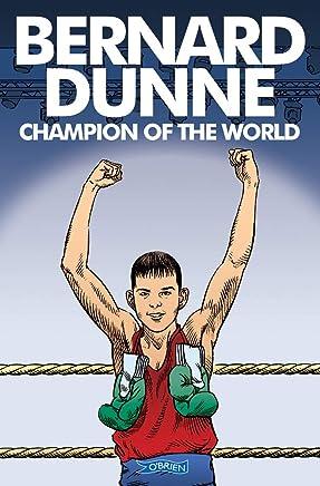 Bernard Dunne - How I Became Champion of the World