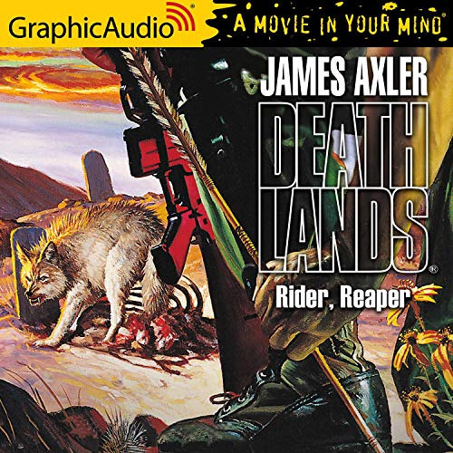 Rider, Reaper [Dramatized Adaptation] Audiobook By James Axler cover art
