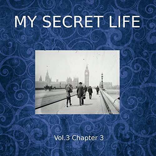 My Secret Life: Volume Three Chapter Three cover art
