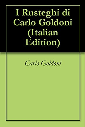 I Rusteghi di Carlo Goldoni