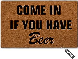 MsMr Funny Door Mat Come in If You Have Beer Decorative Indoor Outdoor Custom Doormat Non-Woven Fabric Home Office Welcome Mat 30