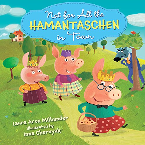 Not for All the Hamantaschen in Town audiobook cover art