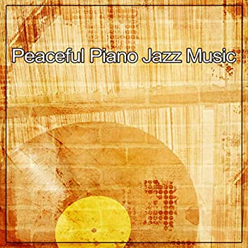 Peaceful Piano Jazz Music – Relaxation Music, Smooth Piano Jazz, Easy Listening, Blue Bossa, Break Time