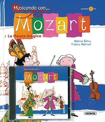 Musicando Con Mozart Y La Flauta Magica