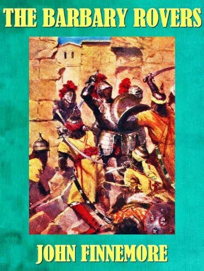 キャンベラボードダウンTHE BARBARY ROVERS PEEPS AT HISTORY (English Edition)