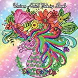 Unicorn Adult Coloring Books: A Gorgeous Unicorn Coloring Book