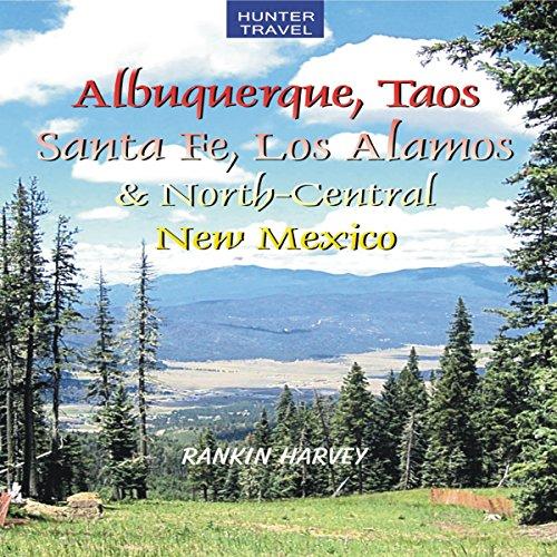 Albuquerque, Taos, Santa Fe, Los Alamos & North-Central New Mexico  By  cover art