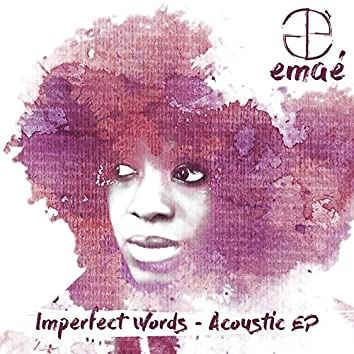 Imperfect Words (Acoustic) - EP