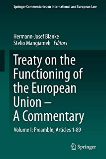 Treaty on the Functioning of the European Union - A Commentary: Volume I: Preamble, Articles 1-89