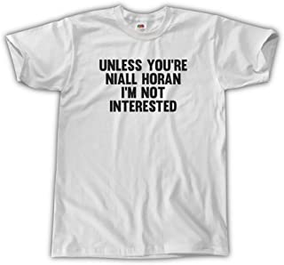 Men's Unisex Unless You're Niall Horan I'm Not Interested T-Shirt