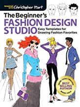 The Beginner's Fashion Design Studio: Easy Templates for Drawing Fashion Favorites (Drawing With Christopher Hart)