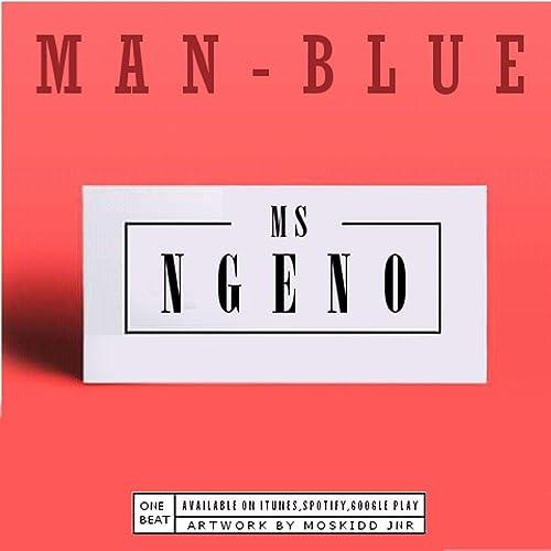 Ms Ngeno [Explicit] de Man-Blue en Amazon Music - Amazon.es