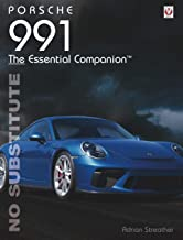 Porsche 991: No Substitute (Essential Companion)