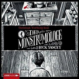 Der Monstrumologe                   Autor:                                                                                                                                 Rick Yancey                               Sprecher:                                                                                                                                 Christoph Wortberg                      Spieldauer: 7 Std. und 37 Min.     56 Bewertungen     Gesamt 4,0