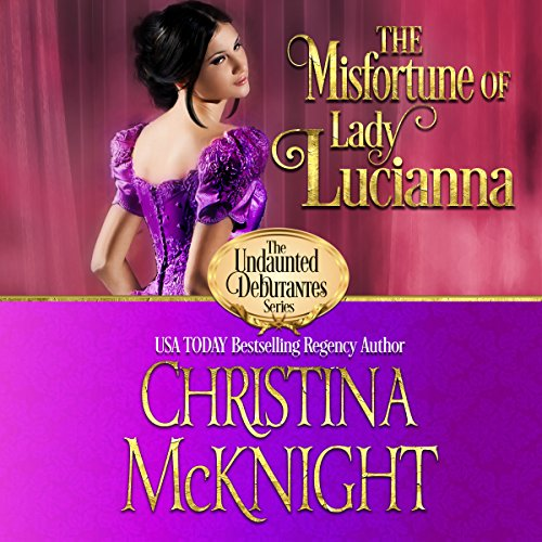 The Misfortune of Lady Lucianna audiobook cover art