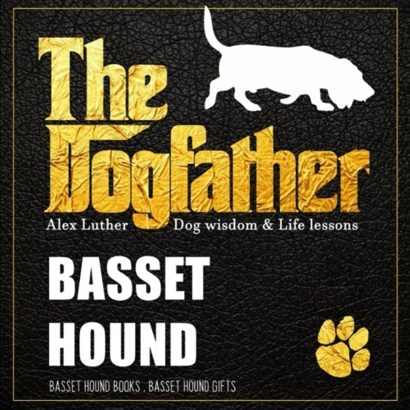 保護注目すべきエンジニアリングDogfather: Basset Hound Wisdom & Life Lessons: Basset Hound gifts