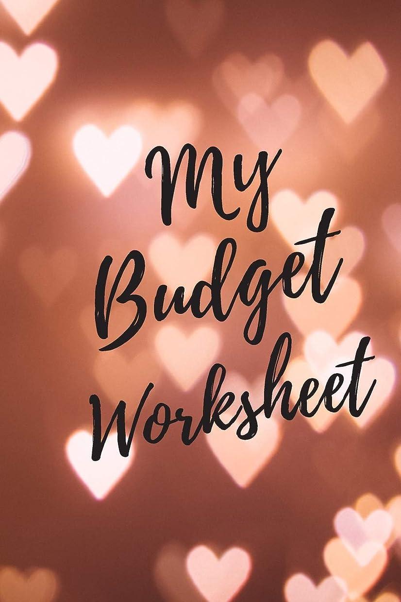 枯れるあなたは囚人My Budget Worksheet: Finance Monthly & Weekly Budget Planner Expense Tracker Bill Organizer Journal Notebook | Budget Planning | Budget Worksheets
