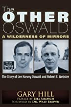 The Other Oswald: A Wilderness of Mirrors