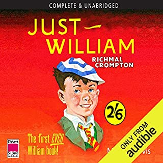 Just William                   By:                                                                                                                                 Richmal Crompton                               Narrated by:                                                                                                                                 Martin Jarvis                      Length: 4 hrs and 52 mins     303 ratings     Overall 4.7