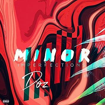 Minor Imperfections