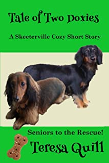 A Tail of Two Doxies A Skeeterville Cozy Short Story: Seniors To The Rescue! (Skeeterville Senior Mysteries Book 3)
