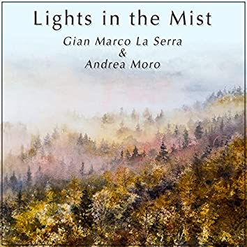 Lights in the Mist