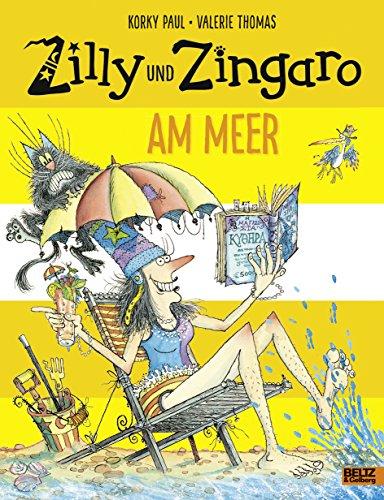 Zilly und Zingaro. Am Meer: Vierfarbiges Bilderbuch