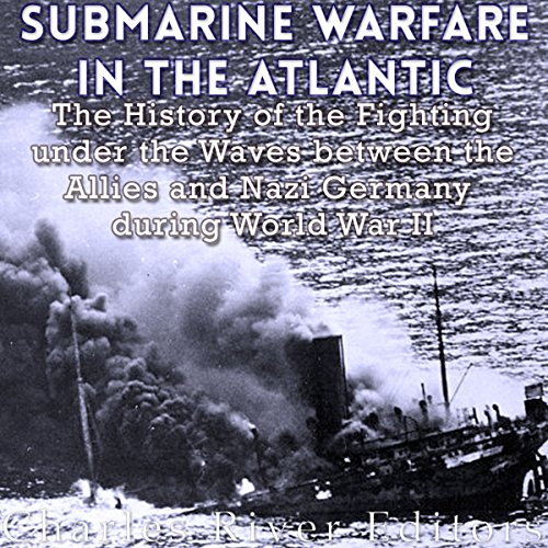 Submarine Warfare in the Atlantic audiobook cover art
