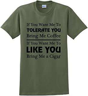 ThisWear Cigar Gift Tolerate vs. Like You Coffee and Cigars T-Shirt