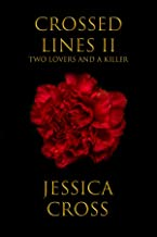 Crossed Lines II: Two Lovers and A Killer