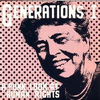 Generations 1  A Punk Look At Human Rights