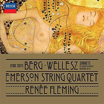 Berg: Lyric Suite; Wellesz: Sonnets By Elizabeth Barrett Browning, Op.52
