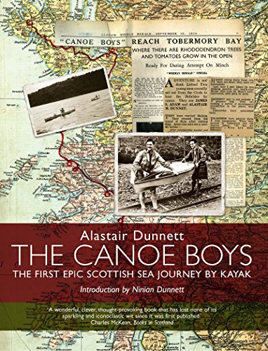The Canoe Boys: The First Epic Scottish Sea Journey by Kayak (English Edition)