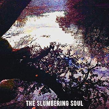 The Slumbering Soul