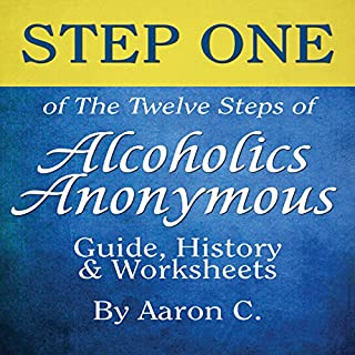Step One of the Twelve Steps of Alcoholics Anonymous audiobook cover art