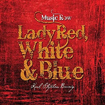 Lady Red, White & Blue (Nashville Mix)