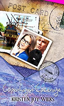 Copenhagen Cozenage (Passport to Romance) by [Kristen Joy Wilks]